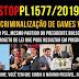 #StopPL1577/2019 - Deputado do mesmo partido do Presidente criou projeto de lei pra criminalizar jogos violentos