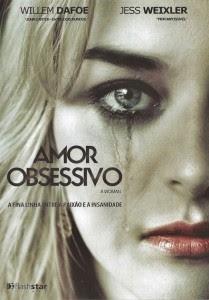 Amor Obsessivo – Dublado