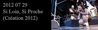 http://blackghhost-concert.blogspot.fr/2012/08/2012-07-29-si-loin-si-proche-creation.html