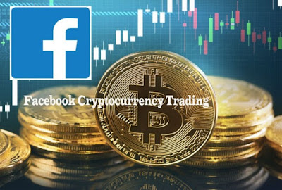 Facebook Cryptocurrency Trading – How To Meet Buyers Of Cryptocurrencies on Facebook