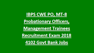IBPS PO Recruitment 4102 Vacancies, Exam Notification 2018