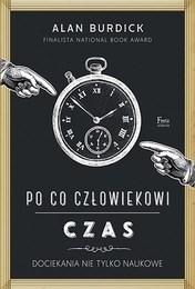 http://lubimyczytac.pl/ksiazka/4847938/po-co-czlowiekowi-czas-dociekania-nie-tylko-naukowe