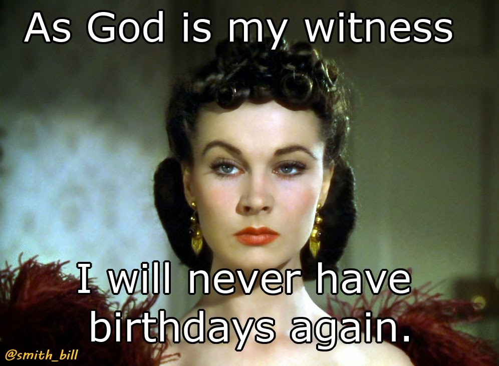 Top 10 Movie Star Birthday memes for a 40th birthday Gone with the Wind