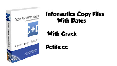 Infonautics Copy Files With Dates 1.15 With Crack
