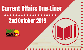 Current Affairs One-Liner: 2nd October 2019