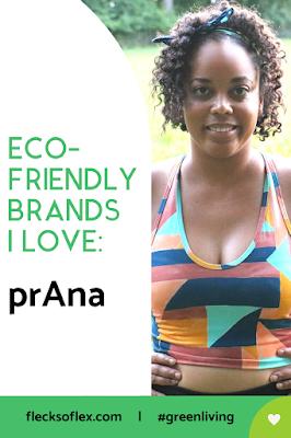 Eco-Friendly Brands I Love: prAna