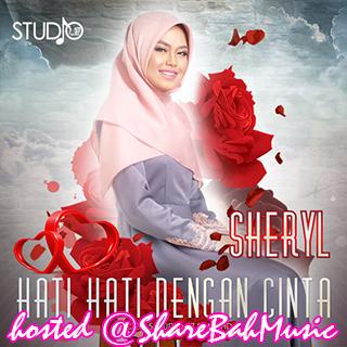 Sheryl - Hati Hati Dengan Cinta MP3