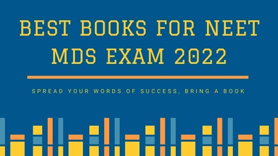 Best Books For NEET MDS Exam Preparation 2020