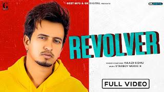 Revolver Lyrics - Haazi Sidhu