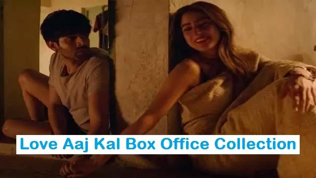 Love Aaj Kal 2020 movies Bollywood Box Office Business Collection – Uslis