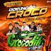 CD (AO VIVO) GIGANTE CROCODILO PRIME NO POMPILIO DJ PATRESE 23 09 2018
