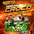 CD (AO VIVO) GIGANTE CROCODILO PRIME NO POMPILIO DJ GORDO E DINHO 23 09 2018