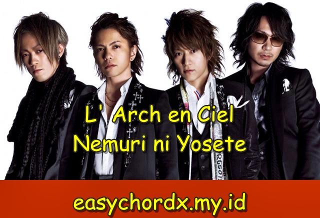 Kunci Gitar Chords Lagu Jepang - L Arch en Ciel - Nemuri ni Yosete