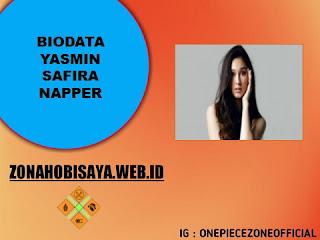 Biodata Yasmin Safira Napper