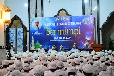 Dr. Hb. Segaf Baharun M.H.I : Bermimpi dengan Rasulullah Harus Menjadi Harapan dan Cita-Cita