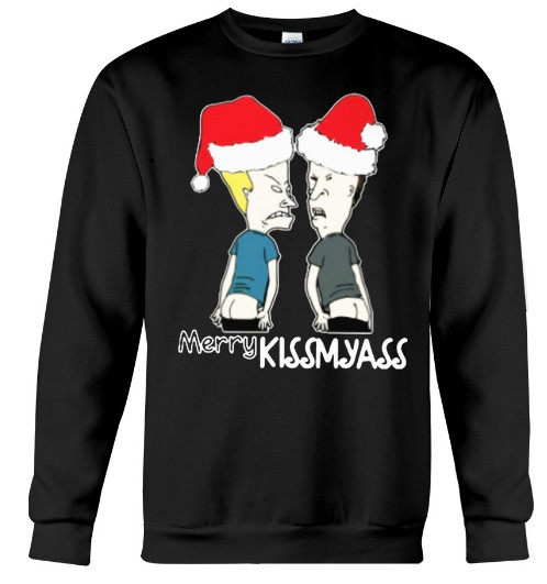 Beavis and Butthead Merry Kissmyass T Shirt Hoodie Sweatshirt Tank Top