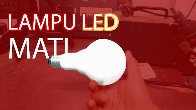 Menghidupkan lampu led mati