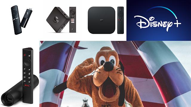 Boxs Android aconselhadas para Disney +