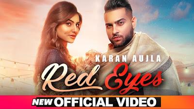 Red Eyes Lyrics - Karan Aujla & Gurlez Akhtar | Latest Punjabi Song 2020