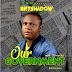 #BRTJAM: BRT shadow - Our Government ( prod Legend Otwenry)