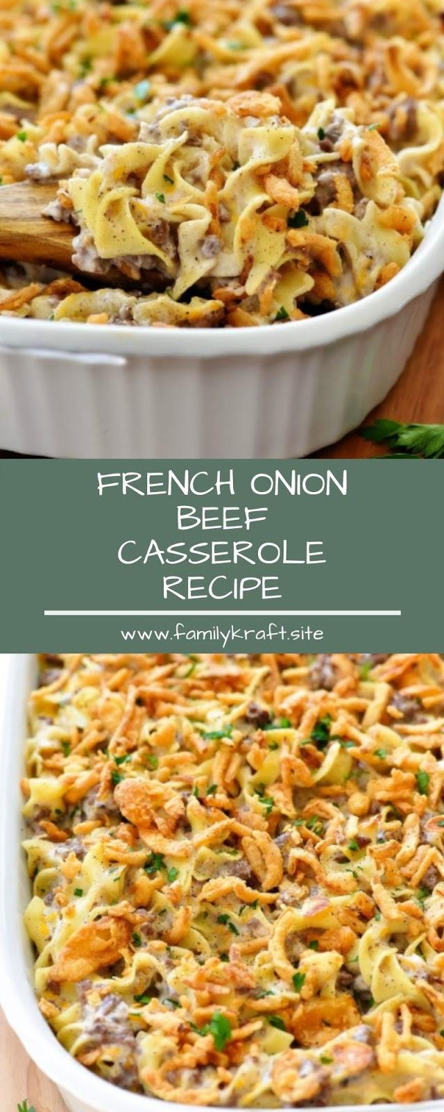 FRENCH ONION BEEF CASSEROLE RECIPE