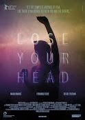 Lose Your Head (2013)