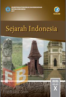 Sejarah Indonesia Buku Siswa Kelas 10/X Kurikulum 2013 Revisi 2017