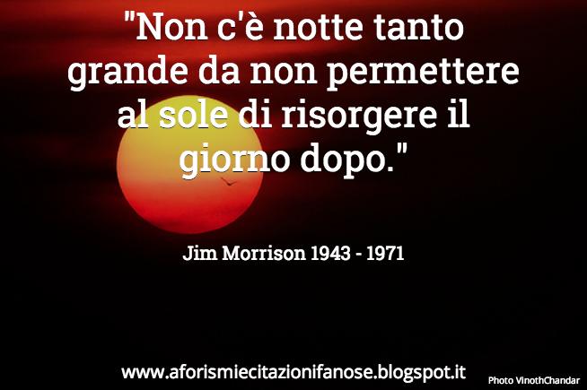 Frasi Celebri Di Jim Morrison Sullamicizia.Frasi Belle Sulla Vita Jim Morrison
