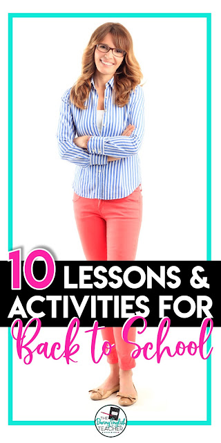 10 Lessons and Activities to Teach When You Go Back to School