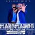 Makomando Ft G Boy – Mupe Muruke | Mp3 Download [New Song]