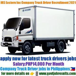 IRS Eastern Inc Company Truck Driver Recruitment 2021-22