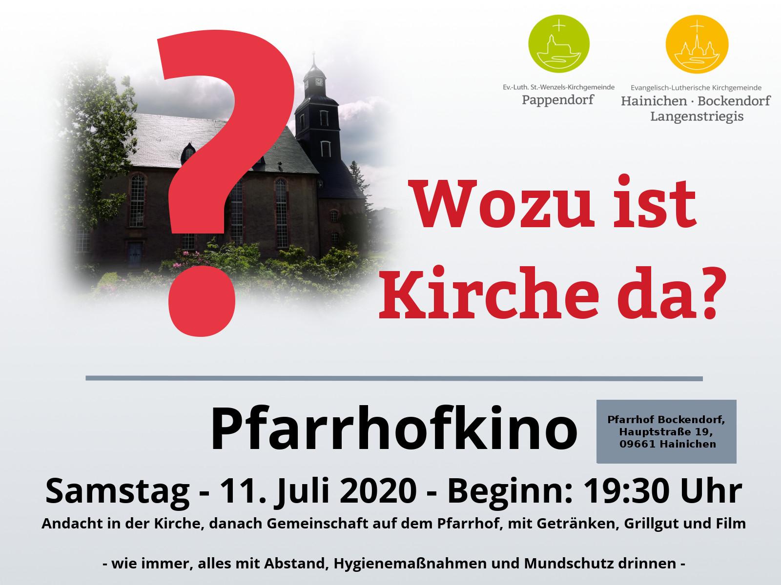 Wozu ist Kirche da? Pfarrhofkino in Bockendorf am Samstag, den 11. Juli ab 19:30 Uhr mit Andacht, Film und Grill