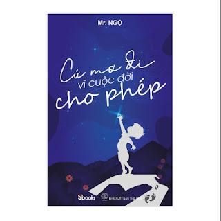 Cứ mơ đi vì cuộc đời cho phép ebook PDF-EPUB-AWZ3-PRC-MOBI