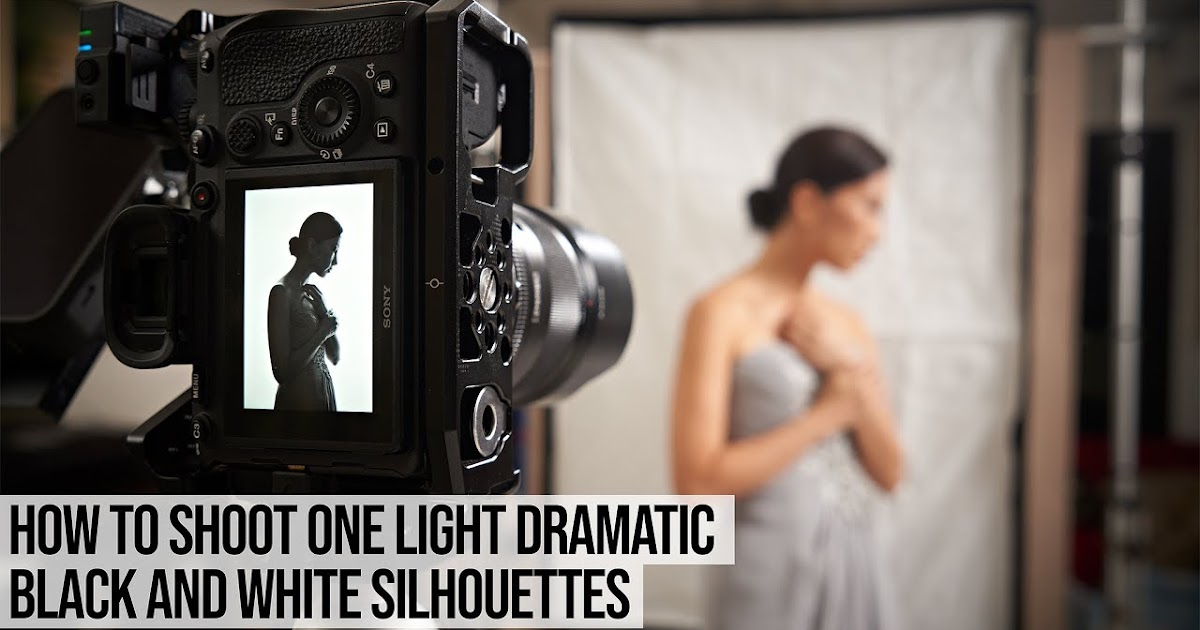 How to Create and Photograph One Light DRAMATIC Black and White Silhouettes