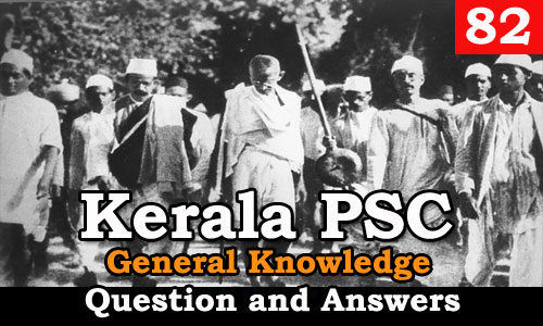 Kerala PSC General Knowledge Question and Answers - 82