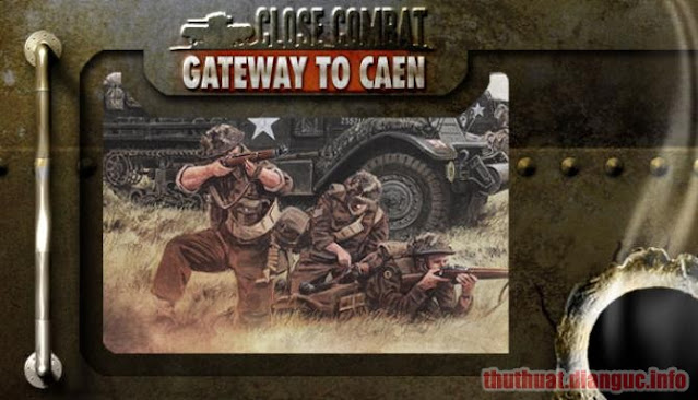 Download Game Close Combat – Gateway to Caen Full Crack