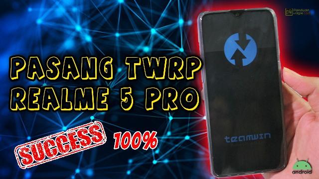 Tutorial cara pasang twrp realme 5 pro