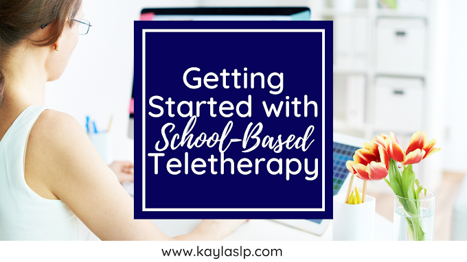 Getting Started with School-Based Teletherapy