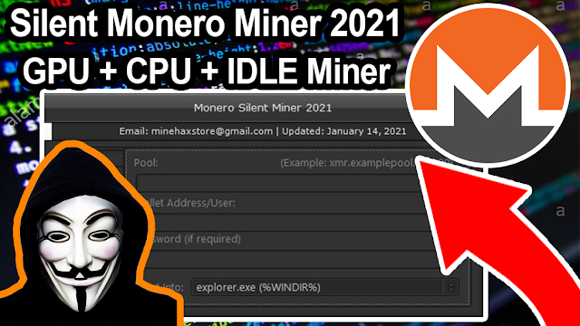 $20 - Monero Silent Miner 2021 (Free Updates No fee's)