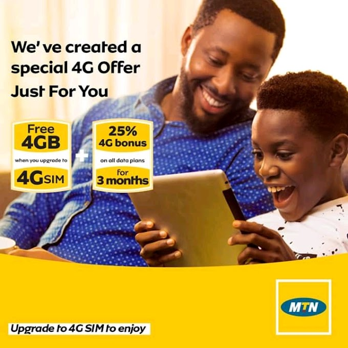 Check Out - MTN Introduces Free 4GB Data on 4G Sim Valid for 3months.