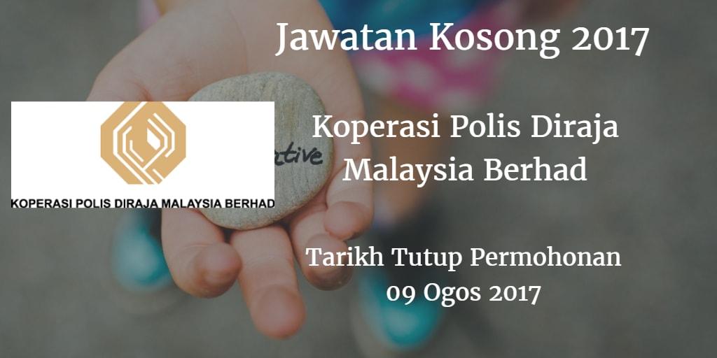 Jawatan Kosong Koperasi Polis Diraja Malaysia Berhad 09 Ogos 2017