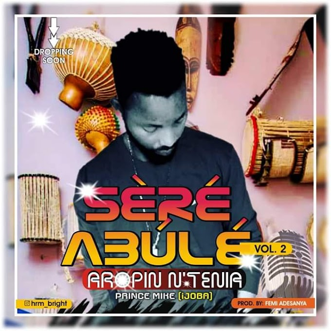 [HighLife Music]  Ijoba - Sere Abule Vol.2 (ARONIPIN)