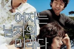 Woman Is the Future of Man / Yeojaneun namjaui miraeda / 여자는 남자의 미래다 (2004)