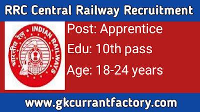 RRC Central Railway Apprentice Recruitment, Central Railway Apprentice Recruitment