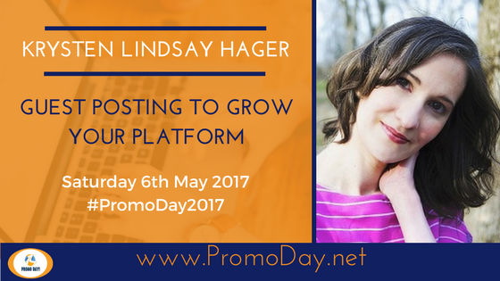 #FreeWebinar Guest Posting to Grow Your Platform by @KrystenLindsay #PromoDay2017 www.PromoDay.net