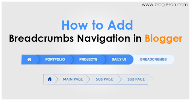 How to Add Breadcrumbs to Blogger Blogs Posts in 2020