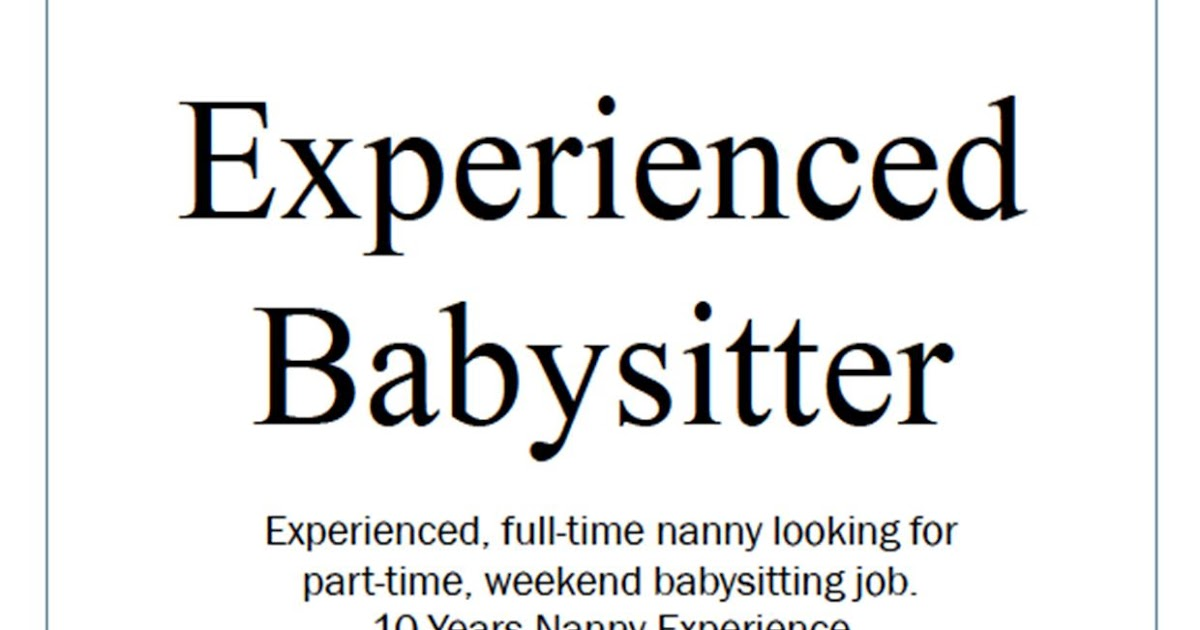 How to Be the Best Nanny  Have You Ever Hung Up Flyers to Find - babysitter advert