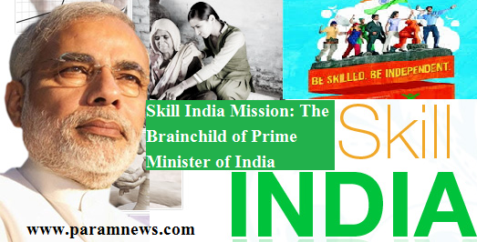 skill-india-mission-the-brainchild-of-pm-paramnews-modi