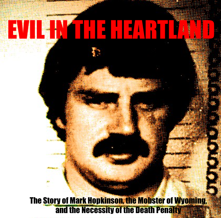Evil in the Heartland: The Story of Mark Hopkinson, the