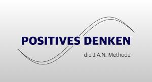 Positives Denken lernen - so funktioniert es